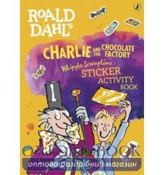 Книга Roald Dahls Charlie and the Chocolate Factory Whipple-Scrumptious Sticker Activity Book Dahl, R.  9780141376707 купить ...