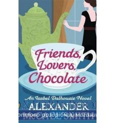 Книга Friends, Lovers, Chocolate Alexander McCall Smith ISBN 9780349139425 купить Киев Украина