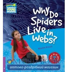 Книга FacTeacher Bookooks 4 Why do Spiders Live in Webs? ISBN 9780521137256 купить Киев Украина