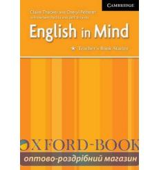 Книга для учителя English in Mind Starter teachers book ISBN 9780521750424 купить Киев Украина