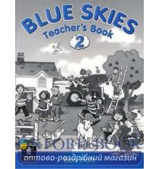 Книга для учителя Blue Skies 2 Teachers book ISBN 9780582336025 купить Киев Украина