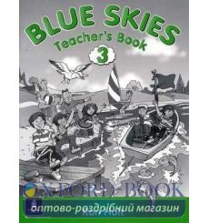 Книга для учителя Blue Skies 3 Teachers book ISBN 9780582336032 купить Киев Украина