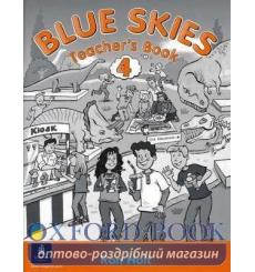 Книга для учителя Blue Skies 4 Teachers book ISBN 9780582336049 купить Киев Украина