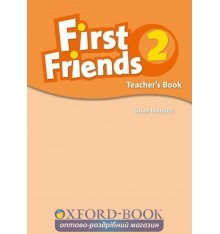Книга для учителя First Friends 2: teachers book ISBN 9780194432122