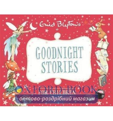 Книга Goodnight Stories for Children Blyton, E. ISBN 9780753727904