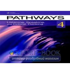 Книга для учителя Pathways 4: Listening, Speaking, and Critical Thinking Teachers Guide 9781111347895 купить Киев Украина