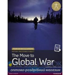 Pearson Baccalaureate: History: The Move to Global War (print and eText) 9781292102597 купить Киев Украина
