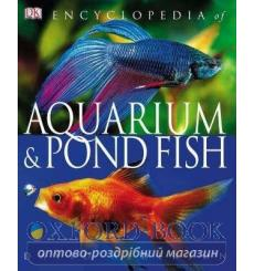 Encyclopedia of Aquarium & Pond Fish David Alderton 9781405329804 купить Киев Украина