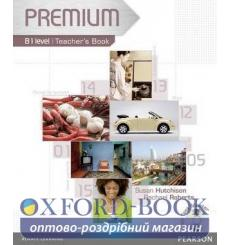 Книга для учителя Premium B1 Teachers book+Test Master 9781405881111 купить Киев Украина