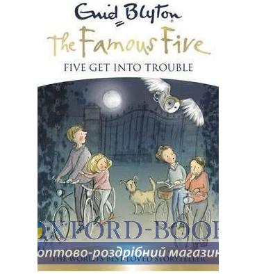 Книга Famous Five Book08: Five Get into Trouble ISBN 9781444924909