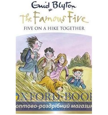 Книга Famous Five Book10: Five on a Hike Together ISBN 9781444924923