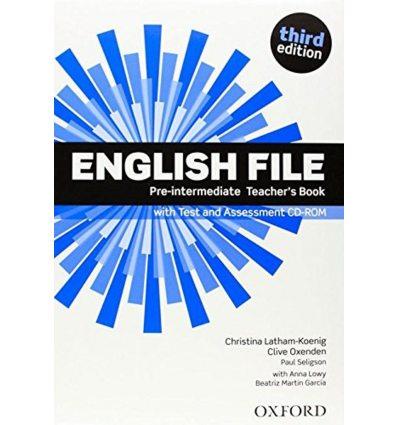English File Pre-Intermediate: Teacher's Book with Test & Assessment CD-ROM