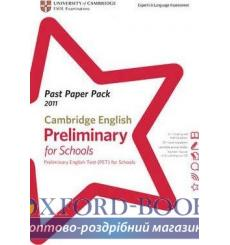Книга Past Paper PacksCambridge English: Preliminary for Schools 2011 (PET for Schools) Past Paper Pack wi ISBN 9781907870286...