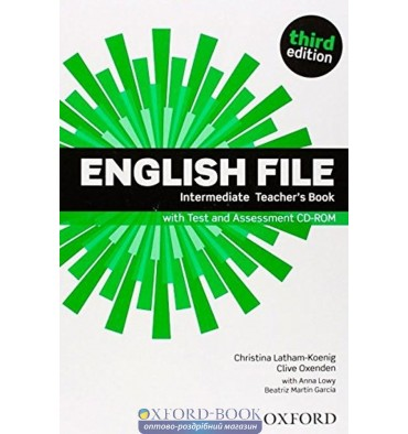 English File Intermediate: Teacher's Book with Test & Assessment CD-ROM