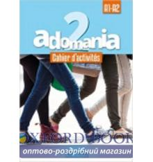 Adomania 2 Cahier + CD audio ISBN 9782014015256