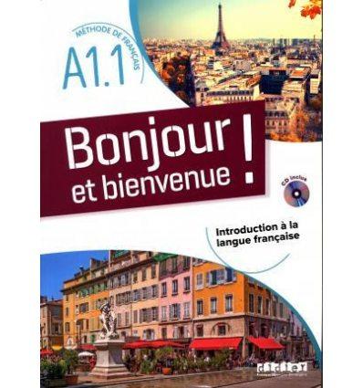 Bonjour et Bienvenue! A1.1 Livre + CD audio ISBN 9782278093151