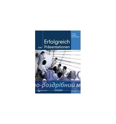Учебник Erfolgreich bei Prasentationen Kursbuch mit CD ISBN 9783060202638