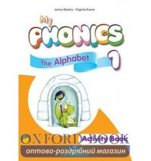 Рабочая тетрадь My Phonics 1.The Alphabet Activity Book ISBN 9781471563560