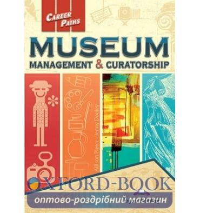 Книга Career Paths Museum Management & Curatoship( Esp) Students Book ISBN 9781471570759