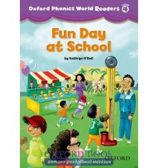 Книга Oxford Phonics World Readers 4 Fun Day at School 9780194589147 купить Киев Украина