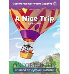 Книга Oxford Phonics World Readers 4 A Nice Trip 9780194589154 купить Киев Украина