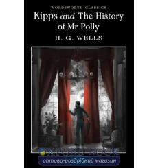 Книга Kipps & The History of Mr Polly - Packs 40 Wells, H. G. ISBN 9781840227437 купить Киев Украина