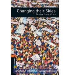 Книга Oxford Bookworms Library 3rd Edition 2 Changing their Skies. Stories from Africa 9780194790826 купить Киев Украина