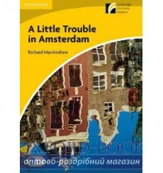 Книга A Little Trouble in Amsterdam + Downloadable Audio ISBN 9788483235195 купить Киев Украина