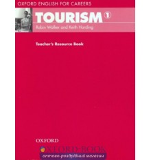 Книга Oxford English for Careers: Tourism 1 Teachers Resource Book ISBN 9780194551014