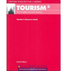 Книга Oxford English for Careers: Tourism 2 Teachers Resource Book ISBN 9780194551045