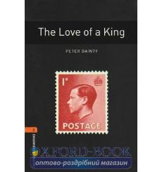 Oxford Bookworms Library 3rd Edition 2 The Love of a King + Audio CD 9780194790482 купить Киев Украина