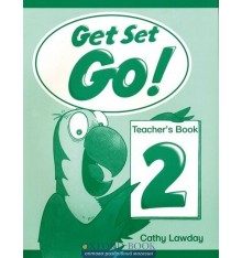 Книга для учителя Get Set Go ! 2 teachers book ISBN 9780194351027