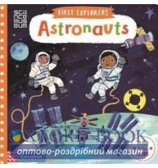 First Explorers: Astronauts Books, Campbell 9781509851959 купить Киев Украина