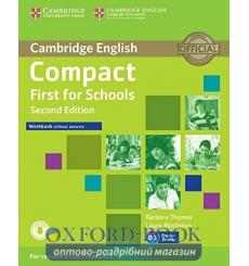 Тетрадь Compact First for Schools Workbook without key with Downloadable Audio  3rd Edition 9781107415775 купить Киев Украина