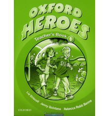 Книга для учителя Oxford Heroes 1 teachers book ISBN 9780194806060