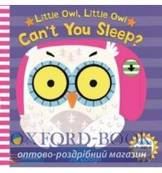 Книга Little Owl, Little Owl Cant You Sleep? Lodge, Jo 9781509875214 купить Киев Украина