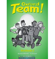 Рабочая тетрадь Oxford Team ! 2 workbook ISBN 9780194379892