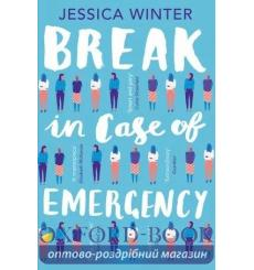 Книга Break in Case of Emergency Jessica Winter 9780008132132 купить Киев Украина