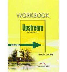 Upstream Beginner Workbook Teacher's