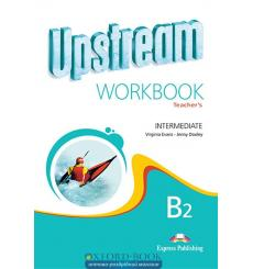 Upstream Intermediate Workbook Teacher`s (2nd Edition)