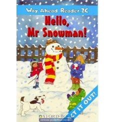 Way Ahead Level 2 Reader Level 2c Hello Mr. Snowman