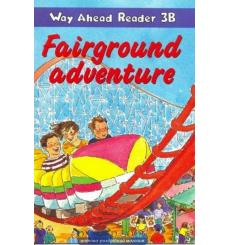 Way Ahead Level 3 Reader Level 3b Fairground Adventure