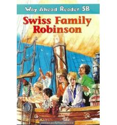 Way Ahead Level 5 Reader Level 5b Swiss Family Robinson
