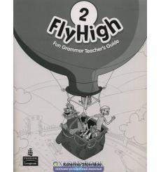 Fly High 2: Fun Grammar Teacher's Guide