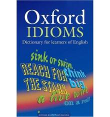 Oxford Idioms Dictionary 2nd Edition: Paperback