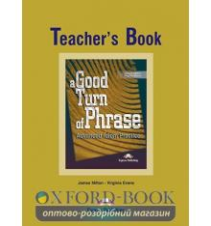 A Good Turn of Phrase (Idioms) Teacher's Book