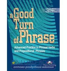A Good Turn of Phrase (Phrasal) Student's Book