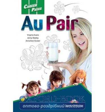 Career Paths Au Pair Student's Book