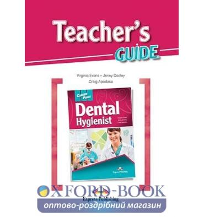 Career Paths Dental Hygienist Teacher's Guide