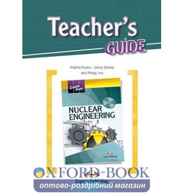 Career Paths Nuclear Engineering Teacher's Guide